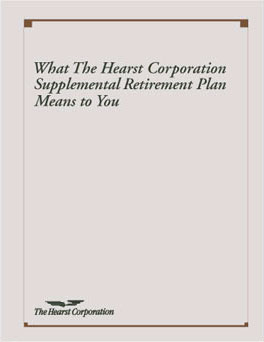 Executive retirement plan for The Hearst Corporation, a national media publisher.